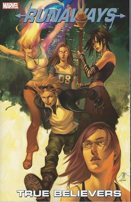 Picture of RUNAWAYS TP VOL 04 TRUE BELIEVERS NEW PTG