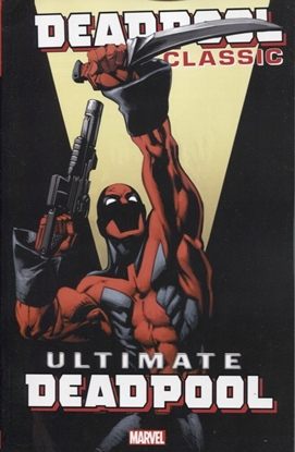 Picture of DEADPOOL CLASSIC TP VOL 20 ULTIMATE DEADPOOL