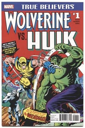 Picture of TRUE BELIEVERS WOLVERINE VS HULK #1 REPS 181