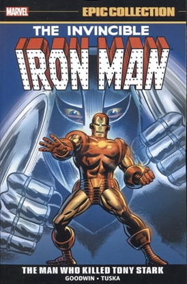 Picture of IRON MAN EPIC COLLECTION TP MAN WHO KILLED TONY STARK